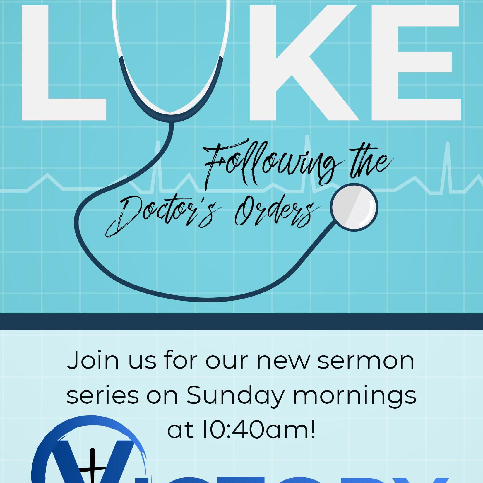 Luke sermon series flier